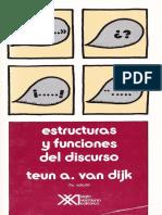 Estructuras y funciones del discurso - Teun A.  Van Dijk - Ed. Siglo XXI [Escaneado].pdf