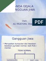 GEJALA GANGGUAN JIWA