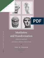 Mutilation and Transformation(damnatio memoriae and Roman Imperial portraiture)