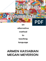 Beyond the 'to Be' Syndrome- An Alternative Method to Teaching Language