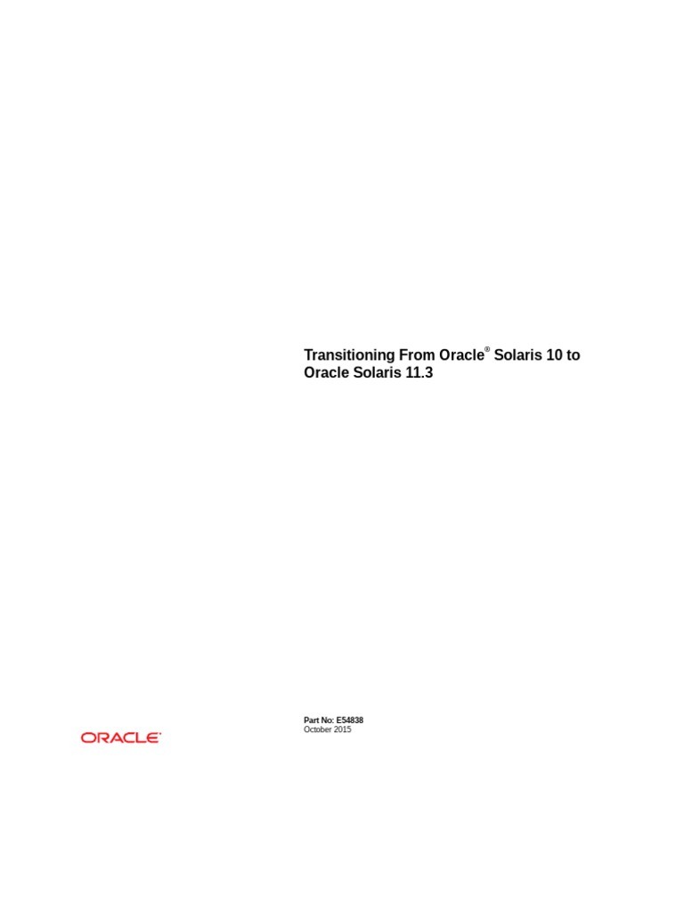 Transitioning From Oracle Solaris 10 to Oracle Solaris 11 3