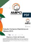 Estudio_de_Comercio_Electronico_AMIPCI_2015_version_publica.pdf