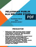 Pelayanan Publik Ala Welfare State