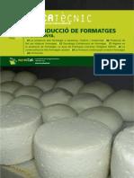 La producció de formatges a Catalunya