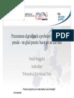 Prezentarea Digitalizata a Probelor in Cauzele Penale - Judecator Heidi Heggdal