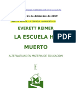 La Escuela Ha Muerto_Everett Reimer