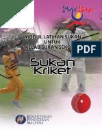 Modul Latihan Sukan Untuk Kelab Sukan Sekolah - Kriket