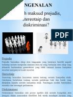 Konsep stereotaip, prejudis dan diskriminasi