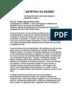 Turíbio Leite Barros Netto - Exercício - Estética ou Saúde - caminhada - corrida - metabolismo