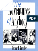 Adventures of Anybody, The - Richard Bandler.pdf