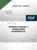 Hiperactividad y Problemas Academicos