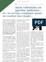 L'intervention volontaire en cours d'expertise judiciaire - de l'art de faire complique quand ou voudrait faire simple... (juillet 2007)