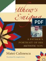 Matei Calinescu Matthew s Enigma a Father s Autistic Son