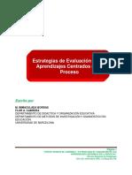 Bordas, M, Cabrera F (2001) Estrategias de Evaluación de Los Aprendizajes Centradas en El Proceso.