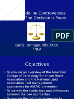 Lipid Guideline Controversies