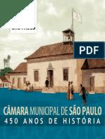 Câmara Municipal de São Paulo - 450 Anos de História