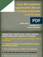 Las Disciplinas Espirituales de Un Cristiano comprometido Con Cristo