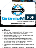 Programa de Marketing para Franquia da GrêmioMania.