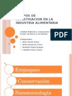 Campos de Investigacion en La Industria Alimentaria