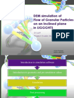 DEM Simulation of Flow of Granular Particles on an Inclined Plane in LIGGGHTS