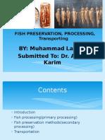Presentationonfishprocessingandpreservationandtrasporting 150520095847 Lva1 App6891