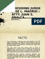 Presiding Judge v Atty Dealca