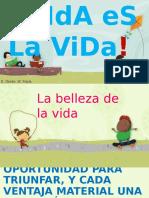 Que Linda Es La Vida