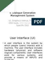 DSS & MIS 09 - Dialogue Generation Management System