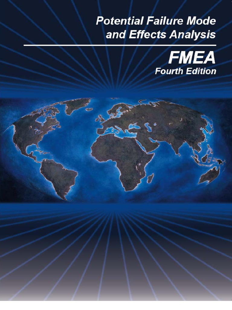 Potential Failure Mode And Effects Analysis Fmea Reference Manual 4th Ed