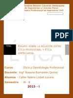 Ensayo de La Relacion Entre Etica Profesional y Etica Empresarial