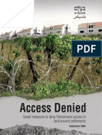 Report Sep08 ENG [Btselem -- Access Denied -- Israeli Measures to Deny Palestinians Access to Land Around Settlements]