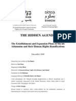 Report Dec09 ENG [Btselem -- The Hidden Agenda -- The Establishment and Expansion Plans of Ma'Ale Adummim and Their Human Rights Ramifications]
