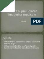 Analiza Si Prelucrarea Imaginilor Medicale