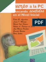 Del Cuerpo a La PC- Dos Capítulos