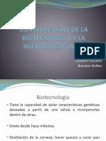 Consecuencias de La Biotecnología y La Microelectrónica