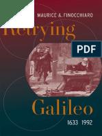 FINOCCHIARO ¢ Retrying Galileo, 1633-1992