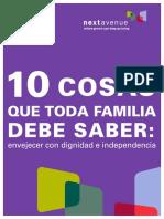10 Cosas Que Toda Familia Debe Saber- Envejecer Con Dignidad e Independencia