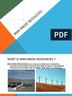 Man Made Resources Presentation