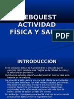 WEBQUEST ACTIVIDAD FÍSICA Y SALUD