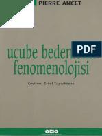 Pierre Ancet - Ucube Bedenlerin Fenomenolojisi