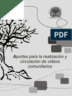 aportes_para_la_realizacion_y_circulacion_de_videos_comunitarios-_colectivo_arbol_2012_0.pdf