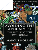 Marcus Noland, Avoiding the Apocalypse; the Future of the Two Koreas
