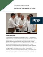 ¿Es la paz una realidad en Colombia? ¿Por qué hay desacuerdo si se trata de un hecho histórico?