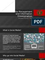Social Media Management and Information Dissemination