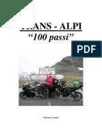 Trans-Alpi 2008 - 100 passi sulle Alpi di Vincenzo Leonetta