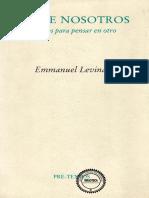 LEVINAS, Emmanuel, Entre Nosotros - Ensayos Para Pensar en Otro