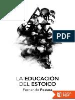 La Educacion Del Estoico - Fernando Pessoa