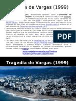 Tragedia de Vargas (1999)