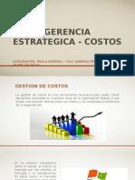 GERENCIA ESTRATEGICA - COSTOS