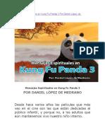 Mensajes Espirituales en Kung Fu Panda 3 Por Daniel López de Medrano